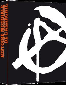 """""""Histoire Mondiale de l'Anarchie"""" - de Gaetano Manfredonia sur une idée de Tancrède Ramonet   - Textuel & Arte Editions - ISBN : 978-2-84597-495-1 - dépôt légal : septembre 2014 - 288 pages"""